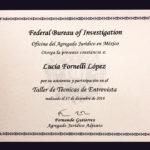 Técnicas de Entrevista por la Oficina del Agregado Jurídico del FBI en México.