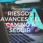 Tendencias regionales en el estado de preparación en ciberseguridad, 2016-2020