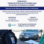 """Conferencia: """"Mediación Policial de Proximidad como Prevención a la Violencia y al delito"""""""