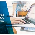 Información, gestión, data y estrategia