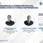 """""""Retos y oportunidades en la formación policial frente a la pandemia Covid- 19 y otras contingencias"""""""