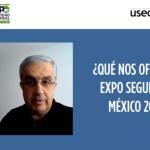 Entrevista con Jorge Hagg, Director de Expo Seguridad México