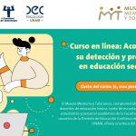 """Museo Memoria y Tolerancia: Curso virtual """"Acoso escolar: su detección y prevención en educación secundaria"""""""