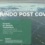 "UDLAP: Conferencia magistral ""El mundo post COVID-19"""