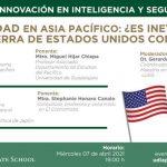 """Webinar """"Seguridad en Asia Pacífico: ¿Es inevitable una guerra de Estados Unidos con China?"""""""