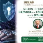 """Sesión informativa """"Maestría en Administración de la Seguridad"""", jueves 29 de abril, 19:00 h"""