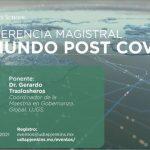 "UDLAP: Conferencia magistral ""El mundo post COVID-19"""