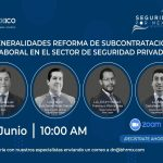 """Webinar """"Generalidades Reforma de subcontratación Laboral en el sector de la Seguridad Privada"""""""