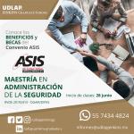 """Programa de Beneficios ASIS """"Maestría en Administración de la Seguridad"""""""
