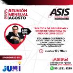 """Conferencia ASIS """"Política de Seguridad y Crisis de Violencia en México (2018-2021)"""""""