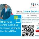 Conferencia Seguridad contra incendios: Salvar la misión, desde la perspectiva de la NFPA